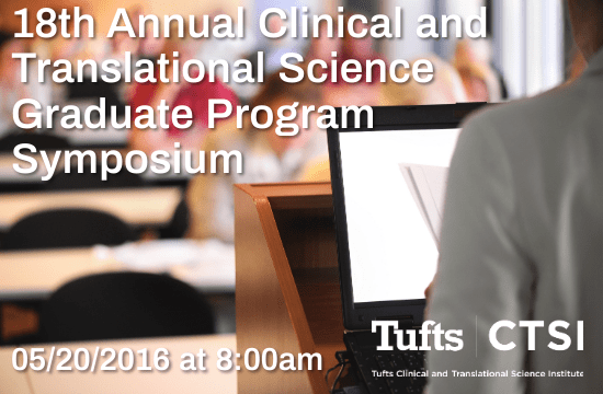 18th Annual Clinical and Translational Science Graduate Program Symposium